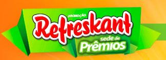 PROMOÇÃO SEDE DE PRÊMIOS REFRESKANT - WWW.REFRESKANT.COM.BR