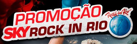 PROMOÇÃO SKY ROCK IN RIO - WWW.SKY.COM.BR/ROCKINRIO