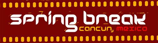 SPRING BREAK 2012 CANCUN - WWW.SPRINGBREAKCANCUN.COM.BR