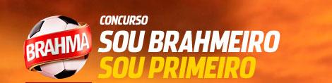 WWW.BRAHMA.COM.BR/SOUBRAHMEIRO - CONCURSO SOU BRAHMEIRO, SOU PRIMEIRO