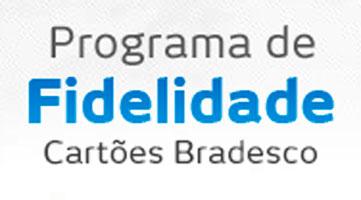 BRADESCO FIDELIDADE - PONTOS, CARTÕES, VIAGENS - WWW.BRADESCOFIDELIDADE.COM.BR