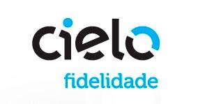 WWW.CIELOFIDELIDADE.COM.BR - PROMOÇÃO CIELO FIDELIDADE