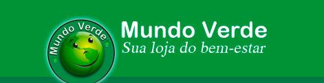 MUNDO VERDE - LOJA DO BEM ESTAR - WWW.MUNDOVERDE.COM.BR