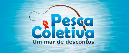 PESCA COLETIVA - COMPRAS COLETIVAS - WWW.PESCACOLETIVA.COM.BR