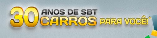 PROMOÇÃO 30 ANOS DE SBT - 30 CARROS PARA VOCÊ