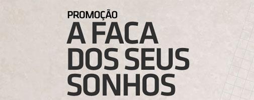 PROMOÇÃO A FACA DOS SEUS SONHOS - WWW.TRAMONTINA.COM.BR