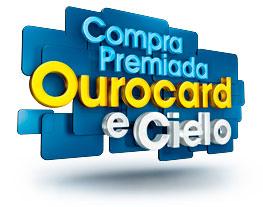 PROMOÇÃO COMPRA PREMIADA OUROCARD E CIELO