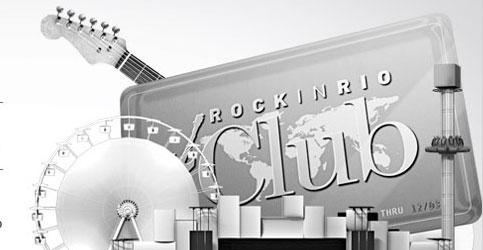 ROCK IN RIO CLUB - WWW.ROCKINRIO.COM.BR/CLUB