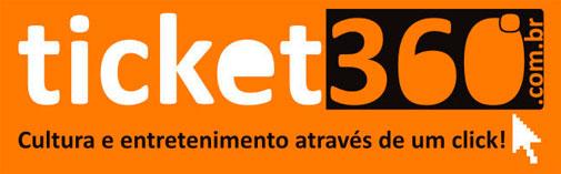 TICKET 360 - COMPRAR INGRESSOS ONLINE, TELEFONE - WWW.TICKET360.COM.BR