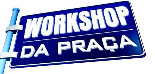 WWW.WORKSHOPDAPRACA.COM.BR - WORKSHOP DA PRAÇA É NOSSA - SBT