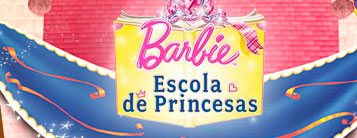 BARBIE ESCOLA DE PRINCESAS - WWW.ESCOLADEPRINCESAS.COM.BR