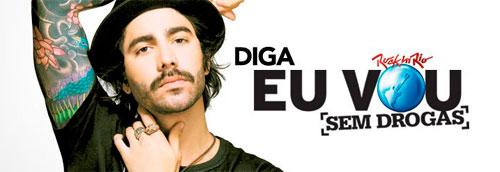 WWW.EUVOUSEMDROGAS.COM.BR - ROCK IN RIO - EU VOU SEM DROGAS