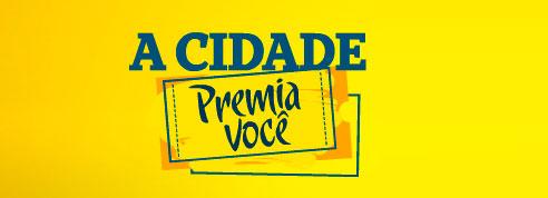 PROMOÇÃO A CIDADE PREMIA VOCÊ - WWW.ACIDADEPREMIAVOCE.COM.BR
