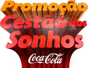 PROMOÇÃO CESTÃO DOS SONHOS COCA-COLA - WWW.CESTAODOSSONHOS.COM.BR