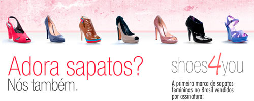 SHOES4YOU - COMPRAR SAPATOS POR ASSINATURA MENSAL - WWW.SHOES4YOU.COM.BR