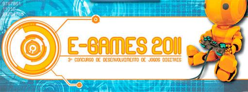 E-GAMES 2011 - CONCURSO DE DESENVOLVIMENTO DE JOGOS DIGITAIS