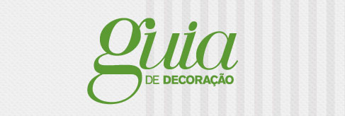 GUIA DE DECORAÇÃO PERNAMBUCANAS - WWW.PERNAMBUCANAS.COM.BR/GUIADEDECORACAO