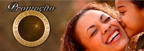 PROMOÇÃO COMO O CHOCOLATE MUDOU O MEU MUNDO - WWW.HARALD30ANOS.COM.BR