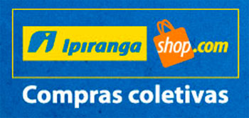 IPIRANGA SHOP CC - COMPRAS COLETIVAS - WWW.IPIRANGASHOPCC.COM.BR