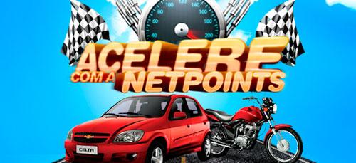PROMOÇÃO ACELERE COM A NETPOINTS - WWW.ACELERECOMANETPOINTS.COM.BR