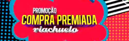 PROMOÇÃO COMPRA PREMIADA RIACHUELO