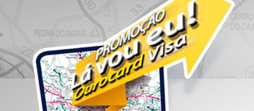 WWW.LAVOUEUCOMOUROCARD.COM.BR - PROMOÇÃO LA VOU EU! OUROCARD VISA