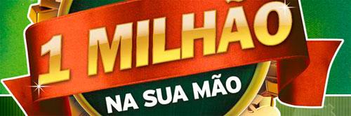 WWW.1MILHAONASUAMAO.COM.BR - PROMOÇÃO 1 MILHÃO NA SUA MÃO