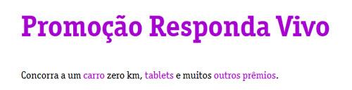 PROMOÇÃO RESPONDA VIVO - WWW.RESPONDAVIVO.COM.BR