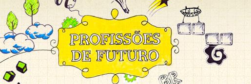 PROJETO PROFISSÕES DE FUTURO PETROBRAS - WWW.PROFISSOESDEFUTURO.COM.BR