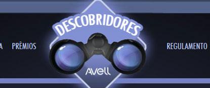 PROMOÇÃO DESCOBRIDORES AVELL - WWW.DESCOBRIDORESAVELL.COM.BR