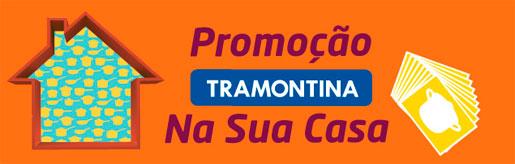 PROMOÇÃO TRAMONTINA NA SUA CASA - WWW.TRAMONTINANASUACASA.COM.BR