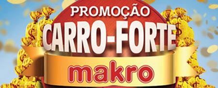 WWW.MAKRO.COM.BR/CARROFORTEMAKRO - PROMOÇÃO CARRO-FORTE MAKRO