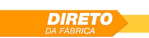 COMPRAR DIRETO DA FÁBRICA - SITE: WWW.COMPRADIRETODAFABRICA.COM.BR
