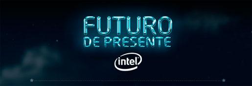 PROMOÇÃO FUTURO DE PRESENTE INTEL - FUTURODEPRESENTE.INTEL.COM.BR