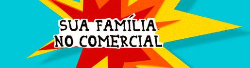 PROMOÇÃO SUA FAMÍLIA NO COMERCIAL EXTRA - WWW.COMERCIALEMFAMILIAEXTRA.COM.BR
