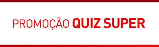 WWW.QUIZSUPER.COM.BR - PROMOÇÃO QUIZ SUPER CLARO