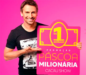 PROMOÇÃO PÁSCOA MILIONÁRIA CACAU SHOW - WWW.PASCOAMILIONARIA.COM.BR