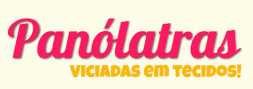 PANÓLATRAS - CLUBE DE COMPRAS DE TECIDOS - WWW.PANOLATRAS.COM.BR