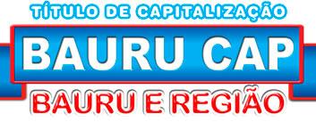 BAURU CAP - RESULTADO, SORTEIO, TÍTULO DE CAPITALIZAÇÃO - WWW.BAURUCAP.COM.BR