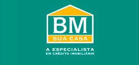 BM SUA CASA - FINANCIAMENTO DE IMÓVEIS - WWW.BMSUACASA.COM.BR