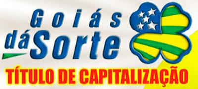 GOIÁS DÁ SORTE - RESULTADO, SORTEIO - WWW.GOIASDASORTE.COM.BR - TÍTULO DE CAPITALIZAÇÃO