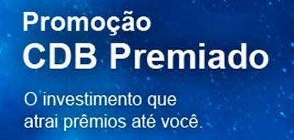 PROMOÇÃO CDB PREMIADO BB - WWW.BB.COM.BR/CDBPREMIADO