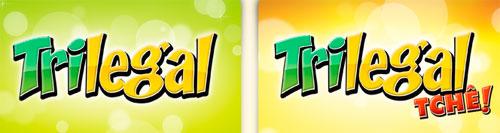 TRILEGAL - TCHÊ!, RESULTADO, SORTEIO - WWW.VIDATRILEGAL.COM.BR