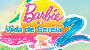 WWW.VIDADESEREIRA2.COM.BR - PROMOÇÃO BARBIE VIDA DE SEREIA 2