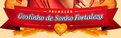 WWW.GOSTINHODESONHO.COM.BR - PROMOÇÃO FORTALEZA BISCOITOS E MASSAS