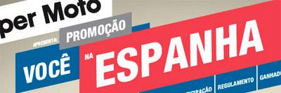 WWW.PROMOCAOMOBILSUPERMOTO.COM.BR - PROMOÇÃO VOCÊ NA ESPANHA - MOBIL SUPER MOTO