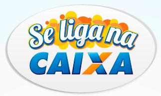 WWW.SELIGANACAIXA.COM.BR - CONCURSO SE LIGA NA CAIXA