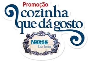 PROMOÇÃO COZINHA QUE DÁ GOSTO NESTLÉ - WWW.COZINHAQUEDAGOSTO.COM.BR