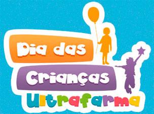 PROMOÇÃO DIA DAS CRIANÇAS ULTRAFARMA - WWW.ULTRAFARMA.COM.BR/DIADASCRIANCAS