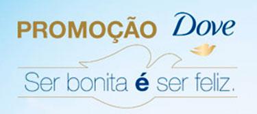 PROMOÇÃO DOVE SER BONITA É SER FELIZ - WWW.PROMOCAODOVE.COM.BR